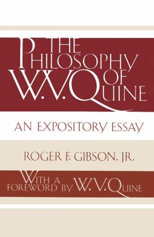 The Philosophy of W. V. Quine: An Expository Essay 9780813008554