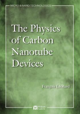 The Physics of Carbon Nanotube Devices 9780815515739