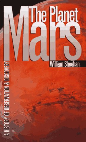 The Planet Mars: A History of Observation and Discovery 9780816516414