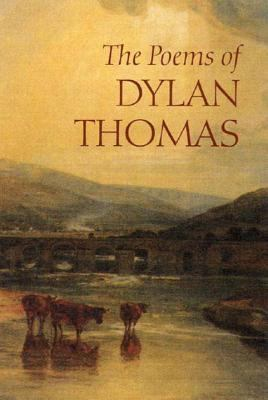 The Poems of Dylan Thomas [With CD] 9780811215411