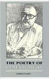 The Poetry of James Wright Poetry of James Wright Poetry of James Wright 3483889