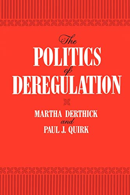 The Politics of Deregulation 9780815718178
