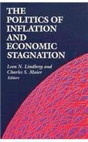 The Politics of Inflation and Economic Stagnation: Theoretical Approaches and International Case Studies 9780815752646