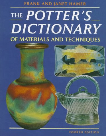 The Potter's Dictionary of Materials and Techniques 9780812234046