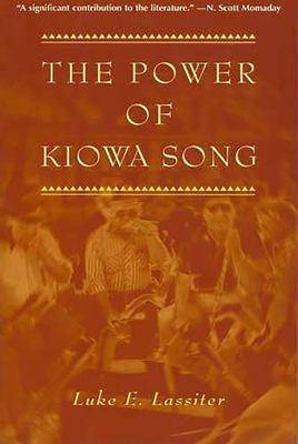 The Power of Kiowa Song 9780816518357
