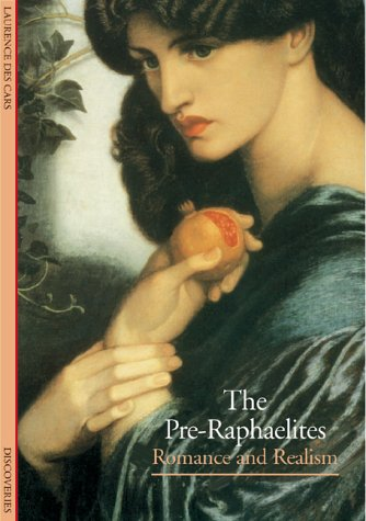 The Preraphaelites: Romance and Realism
