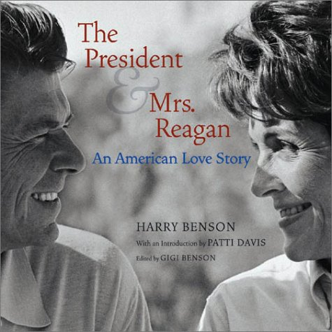 The President & Mrs. Reagan: An American Love Story 9780810942325