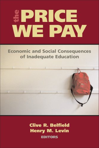 The Price We Pay: Economic and Social Consequences of Inadequate Education 9780815708636
