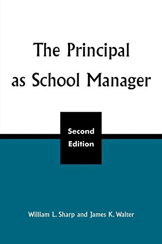 The Principal as School Manager, 2nd Ed 9780810847408