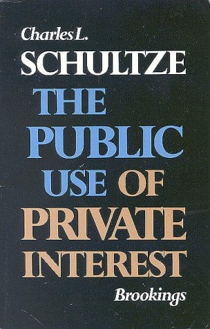 The Public Use of Private Interest 9780815777618