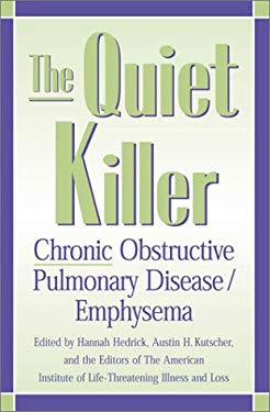 The Quiet Killer: Emphysema/Chronic Obstructive Pulmonary Disease 9780810841734