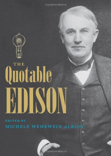 The Quotable Edison 9780813035598