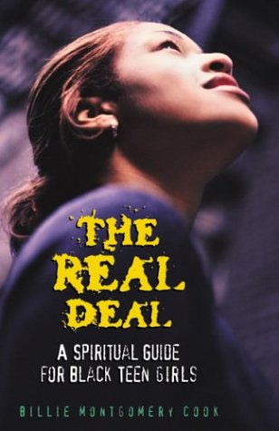 The Real Deal: A Spiritual Guide for Black Teen Girls 9780817014582