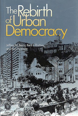 The Rebirth of Urban Democracy 9780815709282