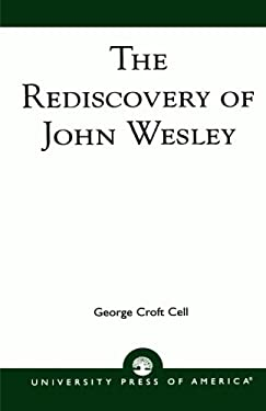 The Rediscovery of John Wesley 9780819132222