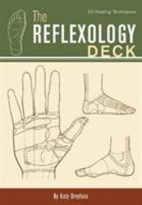 The Reflexology Deck: 50 Healing Techniques 9780811841764