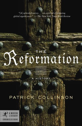 The Reformation: A History 9780812972955