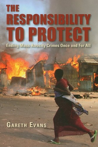 The Responsibility to Protect: Ending Mass Atrocity Crimes Once and for All 9780815703341