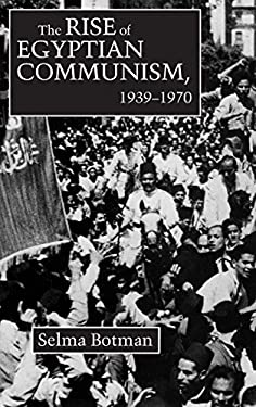 The Rise of Egyptian Communism, 1939-70 9780815624431