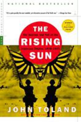 The Rising Sun: The Decline and Fall of the Japanese Empire, 1936-1945 9780812968583