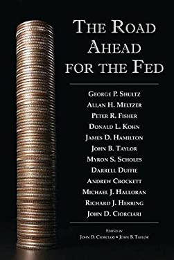 The Road Ahead for the Fed 9780817950019