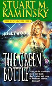 The the Rockford Files: The Green Bottle: One Cop's War Against the Mob