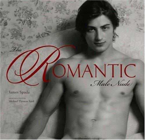 The Romantic Male Nude 9780810993716