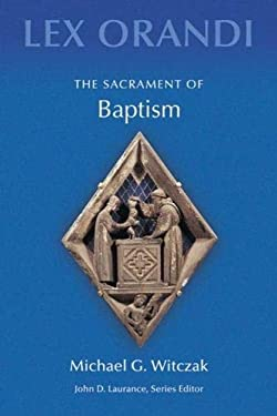 The Sacrament of Baptism 9780814625170