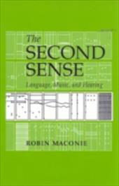 The Second Sense: Language, Music & Hearing