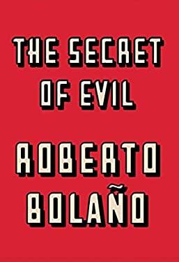 The Secret of Evil 9780811218153