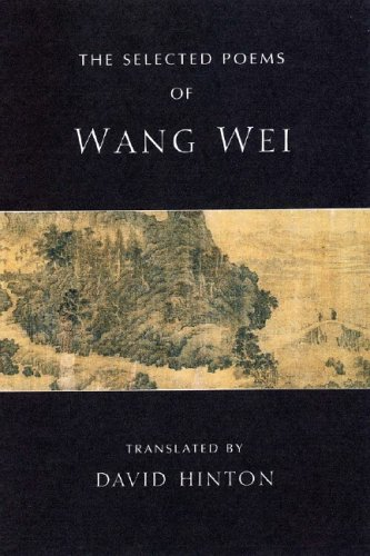 The Selected Poems of Wang Wei 9780811216180