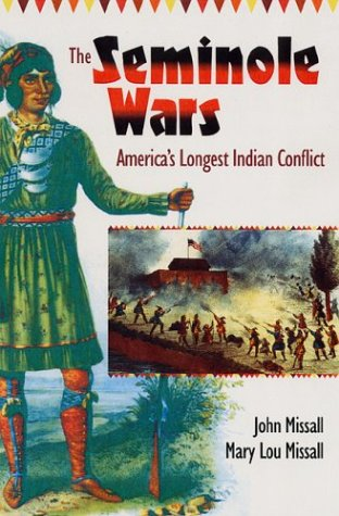 The Seminole Wars: America's Longest Indian Conflict 9780813027159