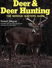 Deer & Deer Hunting: Book 1: The Serious Hunter's Guide 3386770