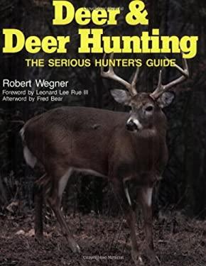 Deer & Deer Hunting: Book 1: The Serious Hunter's Guide 9780811725859