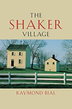 The Shaker Village 9780813124896