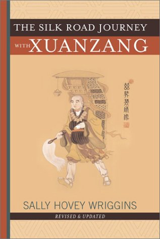 The Silk Road Journey with Xuanzang 9780813365992