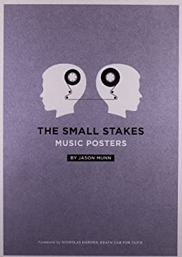 The Small Stakes: Music Posters 9780811872300