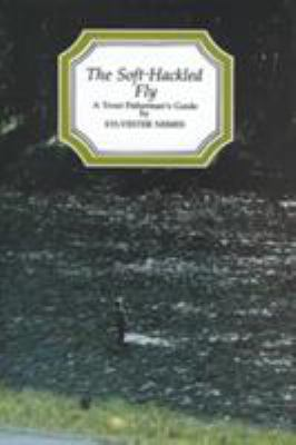 The Soft-Hackled Fly 9780811716703