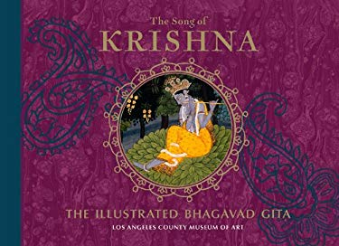The Song of Krishna: The Illustrated Bhagavad Gita 9780810982468