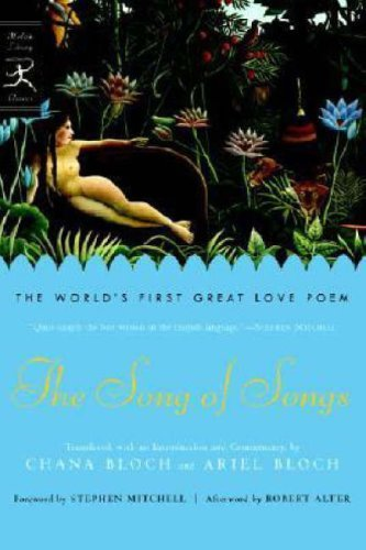 The Song of Songs: The World's First Great Love Poem 9780812976205
