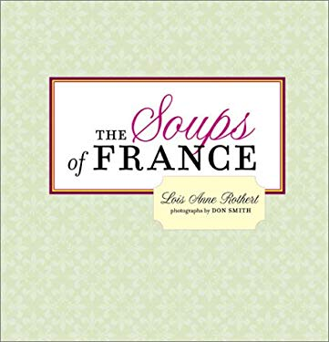 The Soups of France 9780811833424
