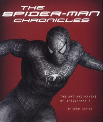 The Spider-Man Chronicles: The Art and Making of Spider-Man 3 9780811857772