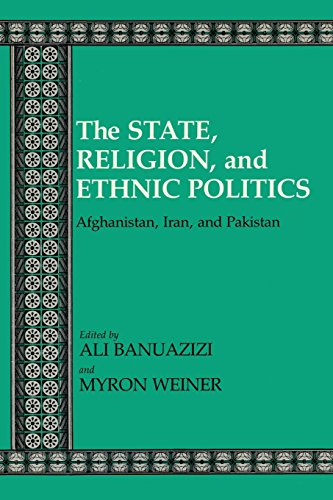 The State, Religion, and Ethnic Politics: Afghanistan, Iran, and Pakistan