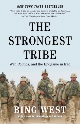 The Strongest Tribe: War, Politics, and the Endgame in Iraq 9780812978667
