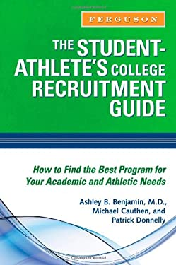 The Student-Athlete's College Recruitment Guide 9780816076628