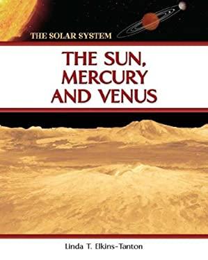 The Sun, Mercury, and Venus 9780816051939