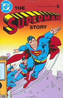 The Superman Story 9780812577426