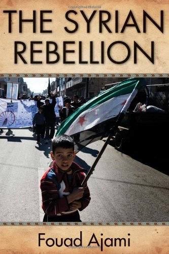 The Syrian Rebellion 9780817915049