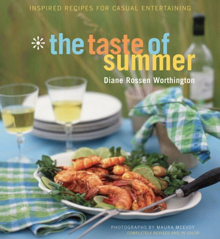The Taste of Summer: Inspired Recipes for Casual Entertaining 9780811824682