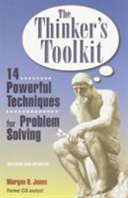 The Thinker's Toolkit: 14 Powerful Techniques for Problem Solving 9780812928082